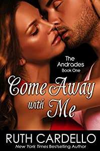 (FREE on 12/8) Come Away With Me by Ruth Cardello - http://eBooksHabit.com
