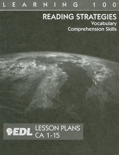 Reading Strategies Lesson Plans, CA 1-15: Vocabulary, Comprehension Skills (EDL Learning 100 Reading Strategies) (Ca Ged compare prices)