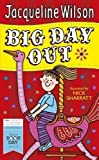 Jacqueline Wilson Big Day Out by Wilson, Jacqueline (2012)