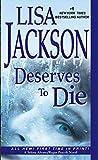 Deserves to Die (A Selena Alvarez/Regan Pescoli Novel Book 6)