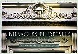 img - for Bilbao en el Detalle: Una Mirada Desde la Arquitectura book / textbook / text book