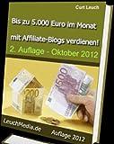 Bis zu 5.000 Euro im Monat mit automatischen Affiliate-Blogs verdienen!
