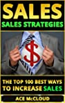 Sales: Sales Strategies- The Top 100...