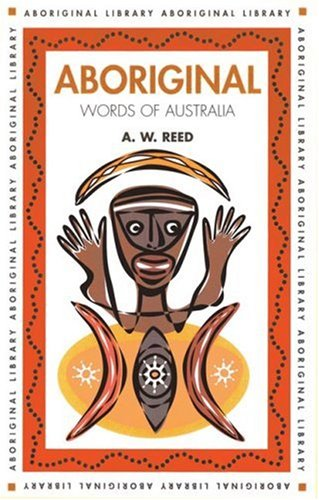 Aboriginal Words of Australia (Aboriginal library)