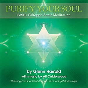 639hz Solfeggio Meditation: Creating Emotional Stability and Harmonising Relationships | [Harrold Glenn, Ali Calderwood (music)]