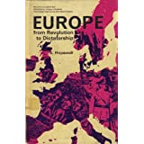 Europe from Revolution to Dictatorshipby S. Hopewell