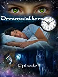 img - for Dreamstalkers Episode 1 book / textbook / text book