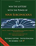 Jo Nouvell How to achieve financial freedom and prosperity through the Pendelmethode©: Win the Lottery with the power of your subconscious - National Lottery - United Kingdom - 6 of 49 -