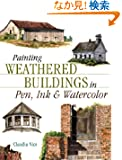 Painting Weathered Buildings in Pen Ink & Watercolor (Artist's Photo Reference)
