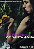 The Witches of Santa Anna (Books 1-3)
