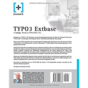 TYPO3 Extbase: Moderne Extensionentwicklung für TYPO3 CMS mit Extbase & Flu