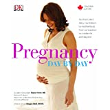 Pregnancy Day By Day Canadian Editionby Elaine Herer