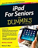 IPad for Seniors For Dummies (For Dummies (Computers)) Nancy C. Muir