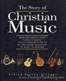 Story of Christian Music (0281046263) by Wilson-Dickson, Andrew