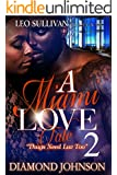 A Miami Love Tale 2 : Thugs Need Luv Too