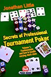 Secrets of Professional Tournament Poker (D&B Poker Series) (Volume 1)