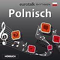 EuroTalk Rhythmen Polnisch Rede von  EuroTalk Ltd Gesprochen von: Fleur Poad