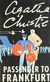 Agatha Christie - Passenger to Frankfurt
