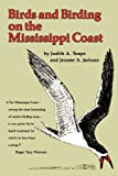 img - for Birds and Birding on the Mississippi Coast book / textbook / text book