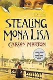 Stealing Mona Lisa: A Mystery