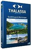 echange, troc Thalassa : Guadeloupe / Martinique
