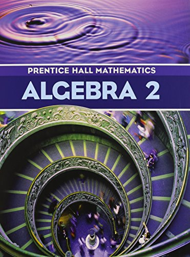 Prentice Hall Mathematics Algebra 2 Toolfanatic Com