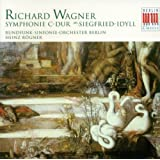 Wagner, R: Symphony In C Major / Siegfried Idyll (Berlin Radio Symphony, Rogner)