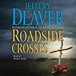 Roadside Crosses: A Kathryn Dance Novel (       ABRIDGED) by Jeffery Deaver Narrated by Michele Pawk
