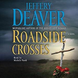 Roadside Crosses: A Kathryn Dance Novel | [Jeffery Deaver]