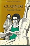 Guarneri: violin-maker of genius (0356083772) by Wibberley, Leonard