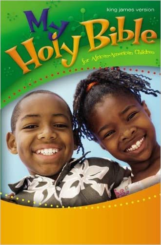 KJV, My Holy Bible for African-American Children, Hardcover written by Cheryl and Wade Hudson