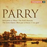 Parry: Invocation to Music; The Soul's Ransom; Etc.by Hubert Parry