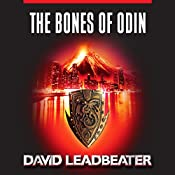 The Bones of Odin: Matt Drake, Book 1 | [David Leadbeater]