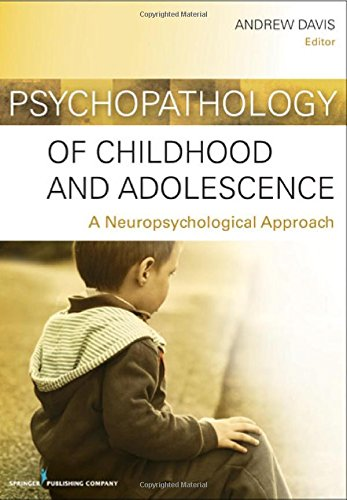 Psychopathology Of Childhood And Adolescence: A Neuropsychological Approach front-1003135