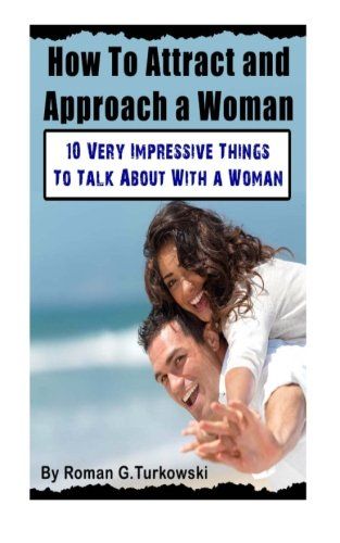 Do Women Want To Be Approached