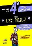 Je réussis ma 4e en Anglais Pour Les Nuls