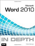 Microsoft Word 2010 In Depth