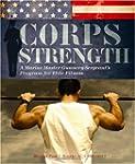 Corps Strength: A Marine Master Gunne...