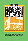 Image of Pushcart Prize XXXII: Best of the Small Presses, 2008 Edition