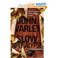 Slow Apocalypse by John Varley