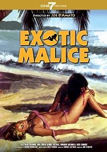 Exotic Malice