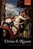 img - for Virtue and Reason in Plato and Aristotle book / textbook / text book