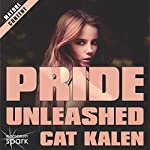 Pride Unleashed | Cat Kalen