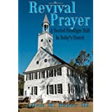 http://www.amazon.com/Revival-Prayer-Needed-Paradigm-Todays/dp/1491096594/ref=sr_1_1?s=books&ie=UTF8&qid=1454088833&sr=1-1