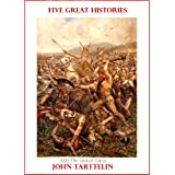 FIVE GREAT HISTORIESby JOHN TARTTELIN