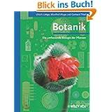 Botanik - Die umfassende Biologie der Pflanzen