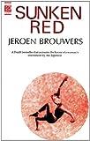 Sunken Red (072060768X) by Brouwers, Jeroen