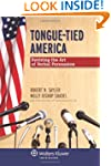 Tongue-Tied America: Reviving the Art...