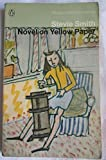 Novel on Yellow Paper (Modern Classics) (0140008594) by Smith, Stevie