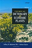 img - for Chemical Dictionary of Economic Plants book / textbook / text book